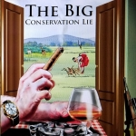 'The Big Conservation Lie' Book Review: The Untold Story of Wildlife Conservation in Kenya