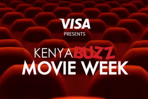 Nairobi Movie Week; Grab Your Popcorn, Gather Your Friends, Family and Let's Have a Ball