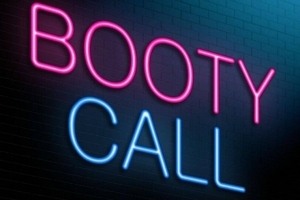Booty Calls: Research Reveals the Truth