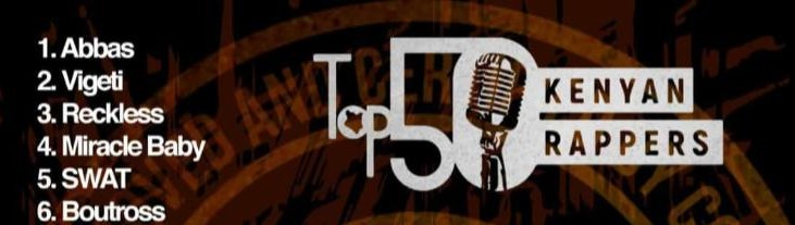 Top 50 Kenyan Rappers of All Time?