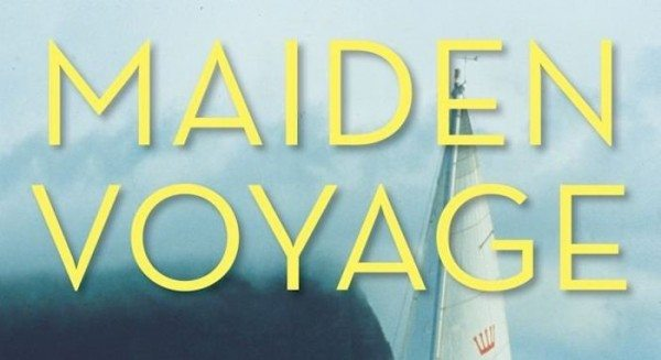 Book Review: Maiden Voyage. What Does it Mean to Circumnavigate 'Alone?'