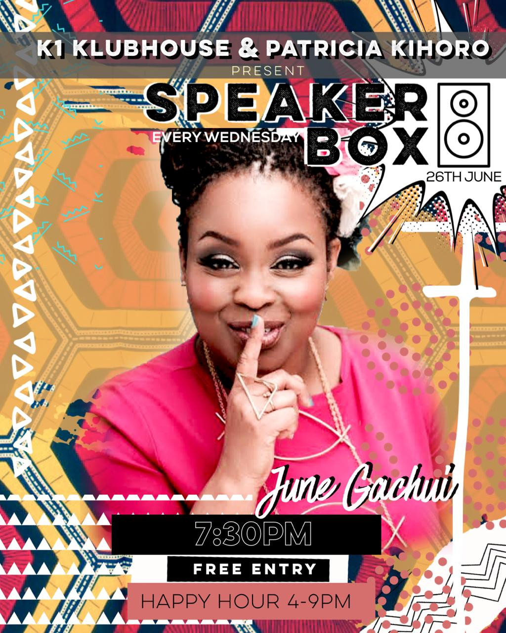 Speaker Box with June Gachui