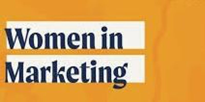 Women in Marketing - Marketers Meetup