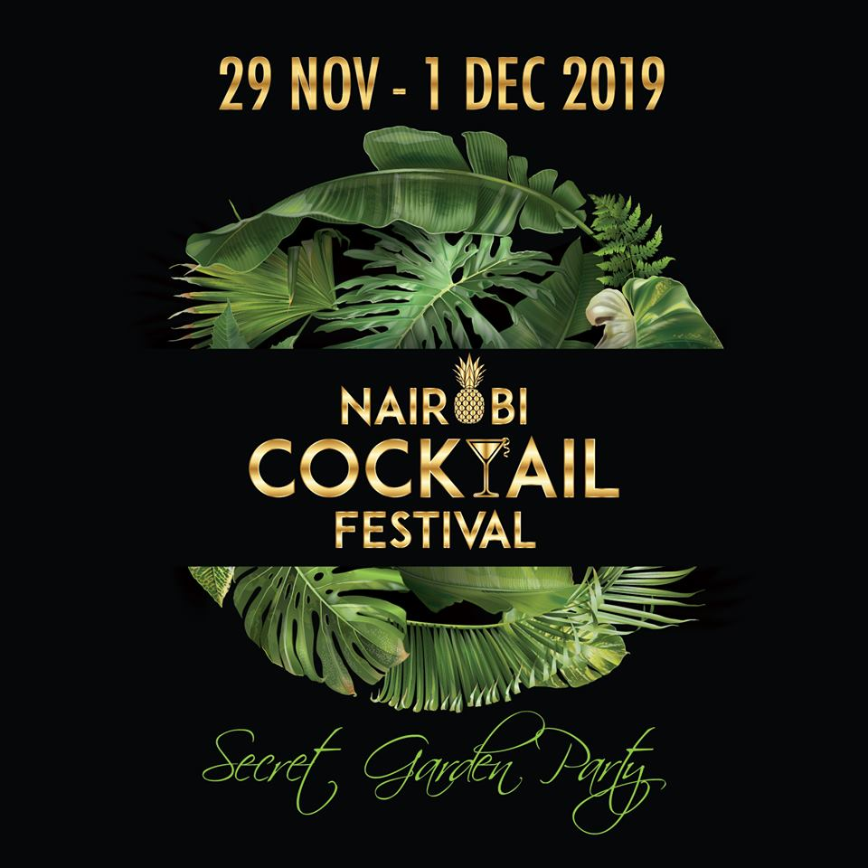 Nairobi Cocktail Festival 2019 - Secret Garden Edition