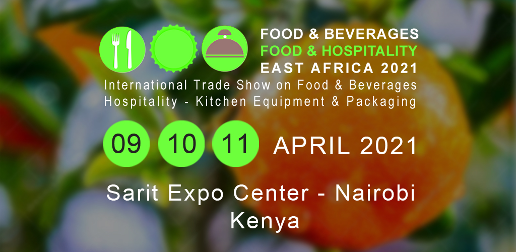 Food & Beverages - Food & Hospitality East Africa 2021