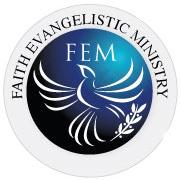 Faith Evangelistic Ministry